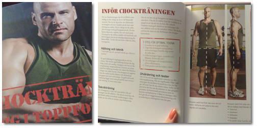 Chockträna är en bok skriven av Jari Ketola som tar upp en tuff form av funktionell träning.