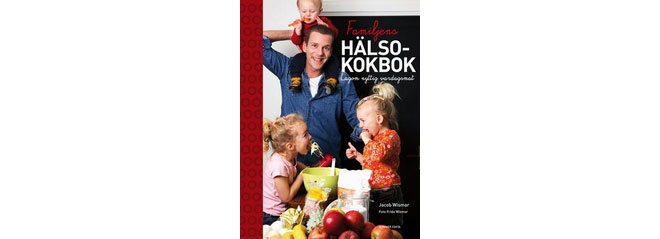 Familjens hälsokokbok.