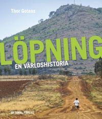 Löpning - en världshistoria.