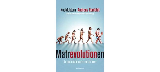 Matrevolutionen av Andreas Eenfeldt.