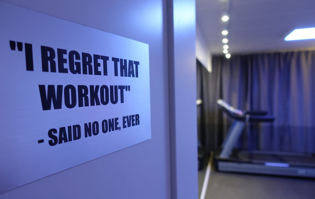"""I regret that workout"" - said no one, ever."