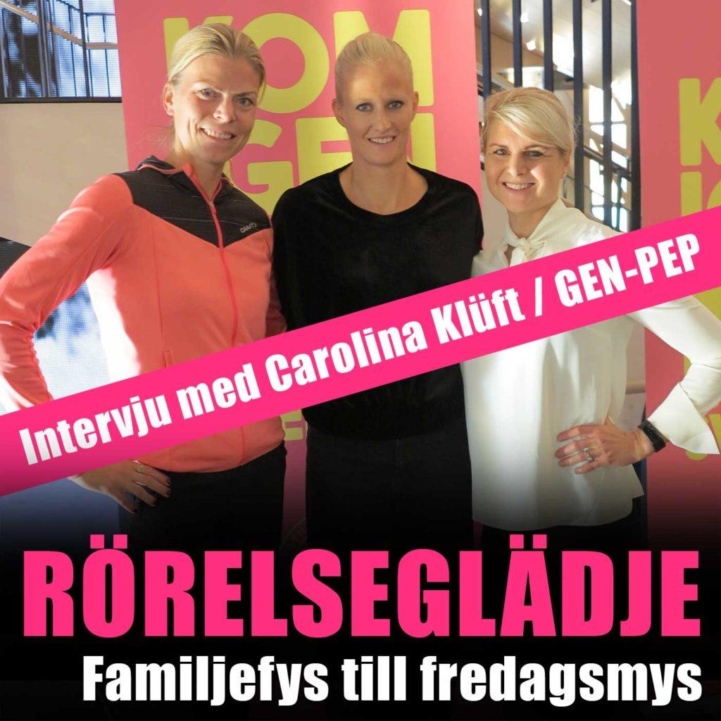 NYTT PODDAVSNITT: #17 Barn och träning – intervju med Carolina Klüft, Generation Pep – med Anna Lissjanis och Terese Alvén.